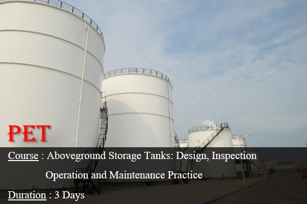 Aboveground Storage Tanks; Construction, Maintenance, and Repair (ME23)