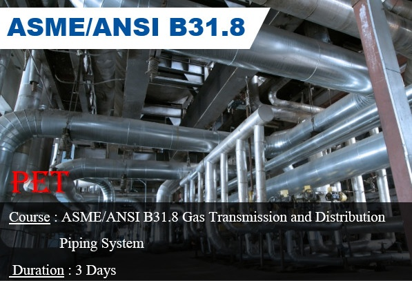 ASME B31.8 Gas Transmission and Distribution Piping Systems (ME30)