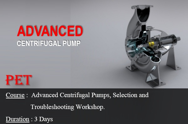 Advanced Centrifugal Pumps; Selection and Troubleshooting Workshop (ME24)